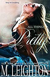All Things Pretty (The Pretty Series Book 3) (English Edition)