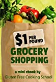 Image de $1 Per Pound Grocery Shopping (English Edition)
