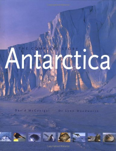 Antarctica: The Complete Story