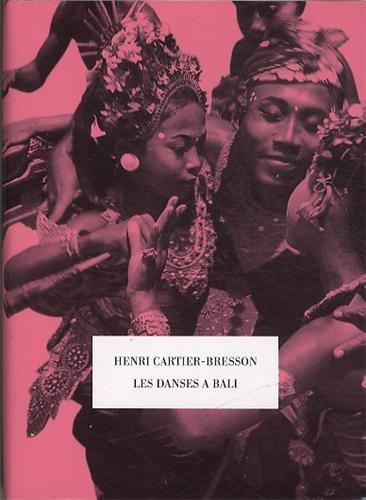Les danses à Bali par Henri Cartier-Bresson