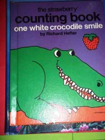 One white crocodile smile : a number book