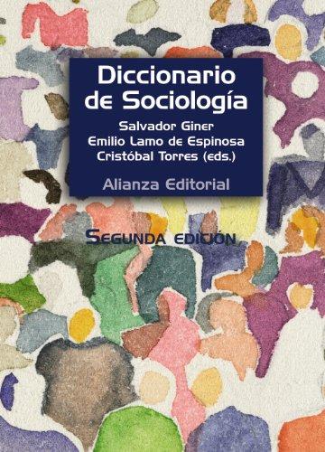 Diccionario de Sociología (Alianza Diccionarios (Ad)) por Salvador Giner