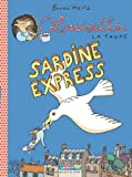 "Afficher ""Louisette la taupe Sardine express"""