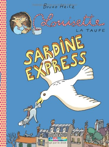 Louisette la taupe, Tome 2 : Sardine express