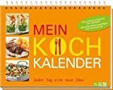 Mein Kochkalender: Jeden Tag eine neue Idee -
