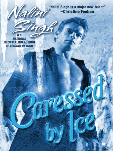 Caressed by Ice (Psy-Changelings, Book 3) (Psy/Changeling Series) (English Edition) Psy Changeling Serie