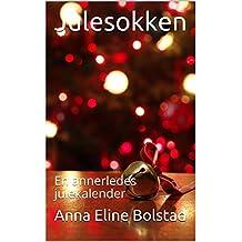 Julesokken: En annerledes julekalender (Norwegian_bokmal Edition)