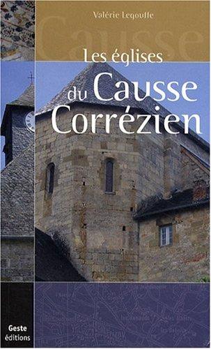Les églises du Causse Correzien par Valérie Legouffe