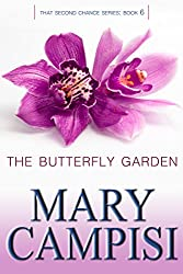 The Butterfly Garden: That Second Chance, Book 6 (English Edition)
