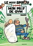 Le petit Spirou présente - Mon prof de gym : Opé l'été BD 2019