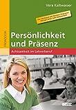 Persönlichkeit und Präsenz: Achtsamkeit im Lehrerberuf
