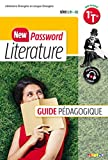 Literature 1re Tle série L B1-B2 New Password : Guide pédagogique