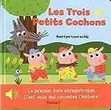 Mon premier livre enregistrable - Les trois petits cochons