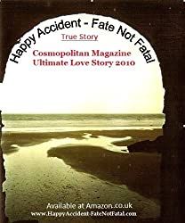 Happy Accident-Fate Not Fatal