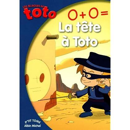 0 + 0 = la tête à Toto