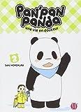 Pan'Pan panda : une vie en douceur / Sato Horokura | Horokura, Sato. Auteur