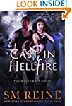 Cast in Hellfire: An Urban Fantasy Ro...