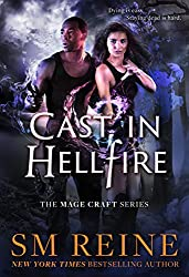 Cast in Hellfire: An Urban Fantasy Romance (The Mage Craft Series Book 2)