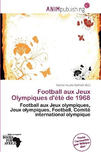 Football Aux Jeux Olympiques D' T de 1968