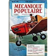 MECANIQUE POPULAIRE [No 110] du 01/07/1955 - L'AIRCYCLE L'AVION DU BRICOLEUR - LA SPELEOLOGIE - ESCORTEURS ULTRA-MODERNES - SOUS-MARIN MINIATURE POUR CHASSE AUX TRESORS - MERVEILLES DE LA PHOTO-ANALYSE - LES DETRITUS RADIACTIFS - L'IRRIGATION AUTOMATIQUE