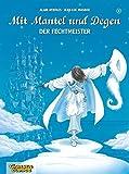 Mit Mantel und Degen, Band 8: Der Fechtmeister - Alain Ayroles, Jean-Luc Masbou