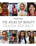 The Atlas of Beauty - Frauen der Welt