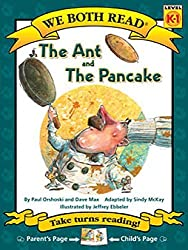 The Ant and the Pancake (We Both Read - Level K -1 (Cloth)) by Paul Orshoski (2015-01-15)