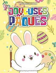 Joyeuses Pâques: Livre de coloriage de Pâques pour les enfants de 2 à 6 ans pour colorier sans déborder