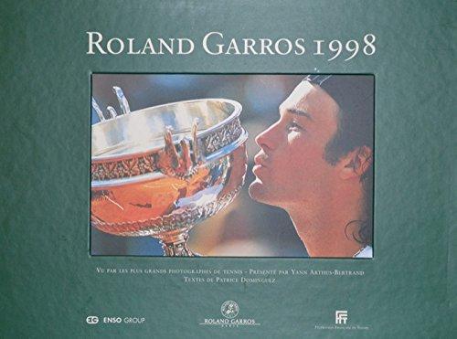 Roland Garros 1998. par DOMINGUEZ Patrice -