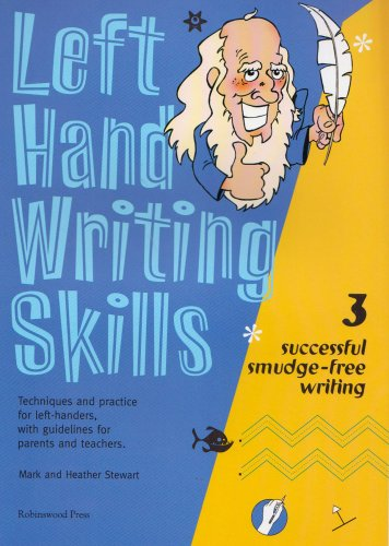 Left Hand Writing Skills: Successful Smudge-Free Writing: Successful Smudge-free Writing bk. 3