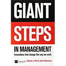 Giant Steps in Management: Innovations that change the way you work (Financial Times Series)