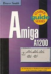 Amiga A1200 Insider Guide