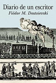 Diario De Un Escritor par Fiódor Dostoyevski