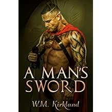 A Man's Sword (Gladiators Through Time Book 1) (English Edition)