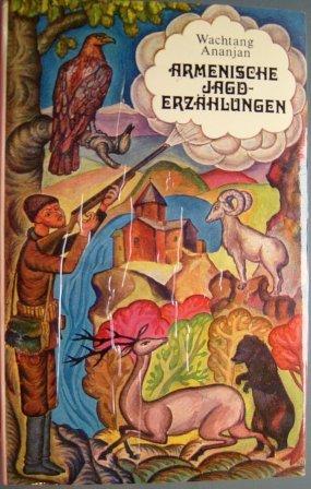 Armenische Jagd-Erzählungen.