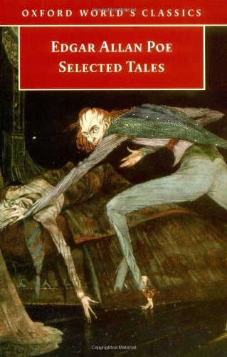 Selected Tales (Oxford World's Classics) by Edgar Allan Poe (1998-04-02)