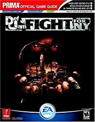 Def Jam: Fight for NY (Prima Official Game Guide) by Dan Irish (2004-09-28)
