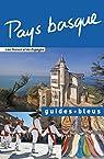 Guides bleus. Pays Basque par Bleu