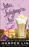Lattes, Ladyfingers, and Lies: Volume 4 (A Cape Bay Cafe Mystery)
