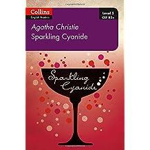 Sparkling Cyanide: B2+ Level 5 (Collins Agatha Christie ELT Readers)