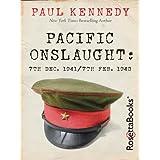 Pacific Onslaught: 7th Dec. 1941/7th Feb. 1943 (English Edition)