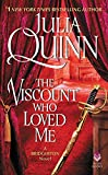 The Viscount Who Loved Me With 2nd Epilogue (Bridgertons) (English Edition) - Julia Quinn
