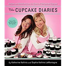The Cupcake Diaries: Recipes and Memories from the Sisters of Georgetown Cupcake by Katherine Kallinis Berman (2011-11-08)