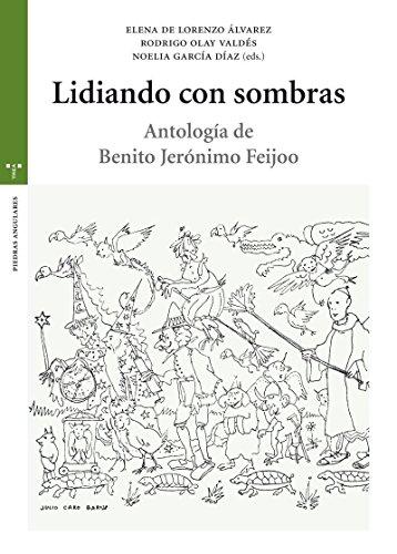 lidiando-con-sombras-antologia-de-benito-jeronimo-feijoo-estudios-historicos-la-olmeda