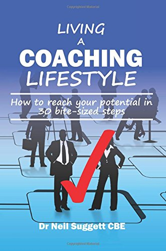 living-a-coaching-lifestyle-how-to-reach-your-potential-in-30-bite-sized-steps