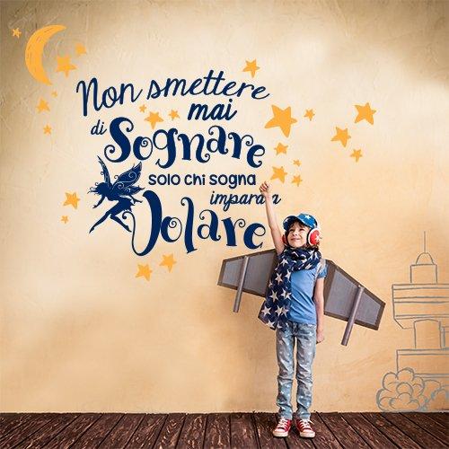 01266 Adesivo murale Wall Art Aforisma - Non smettere mai di sognare - Misure 85x76 cm - Decorazione parete, adesivi per muro, carta da parati