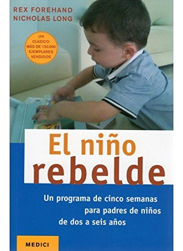 EL NIÑO REBELDE (NIÑOS Y ADOLESCENTES)