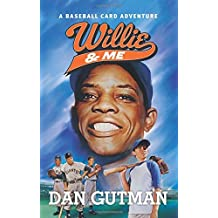 Willie & Me (Baseball Card Adventures) by Dan Gutman (9-Apr-2015) Hardcover