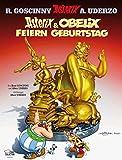 Goscinny und Uderzo präsentieren Asterix & Obelix feiern Geburtstag : das goldene Buch