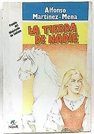 Tierra de nadie par Alfonso Martínez-Mena
